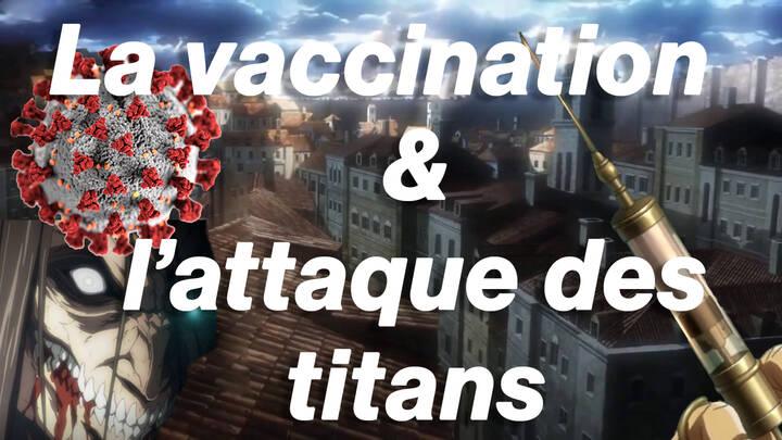VIDÉO - La vaccination expliquée par l'attaque des Titans - Heidi.news